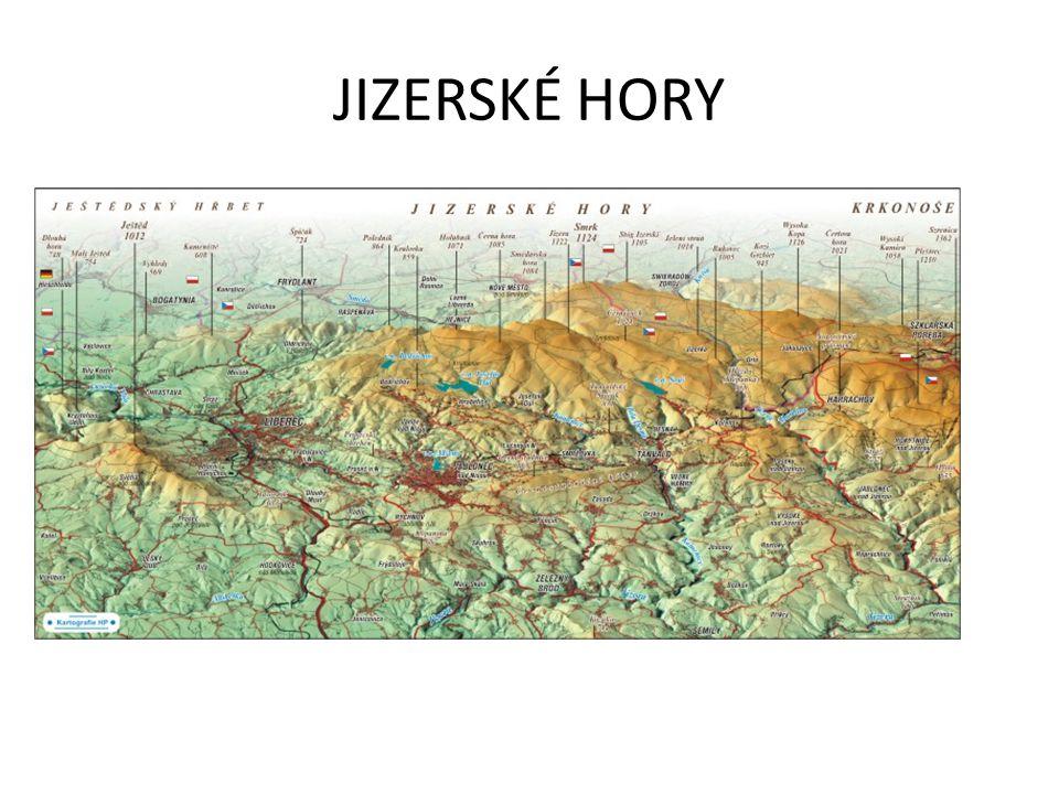 ŘEŠENÍ Nejvyšším pohořím kraje jsou Jizerské hory s nejvyšším vrcholem Smrk (1124 m n.