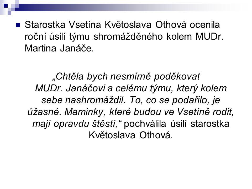 Starostka Vsetína Květoslava Othová ocenila roční úsilí týmu shromážděného kolem MUDr.