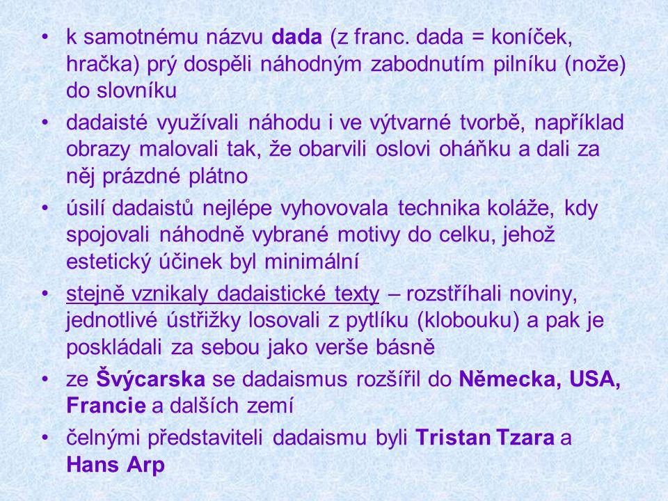 Tristan Tzara Manifest dada o bezmocné lásce a trpké lásce VIII Chcete-li udělat dadaistickou báseň, vezměte noviny.