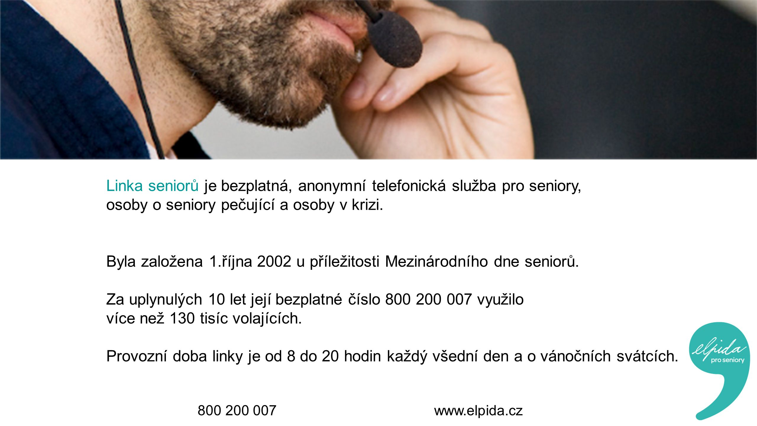 Linka seniorů je bezplatná, anonymní telefonická služba pro seniory, osoby o seniory pečující a osoby v krizi.