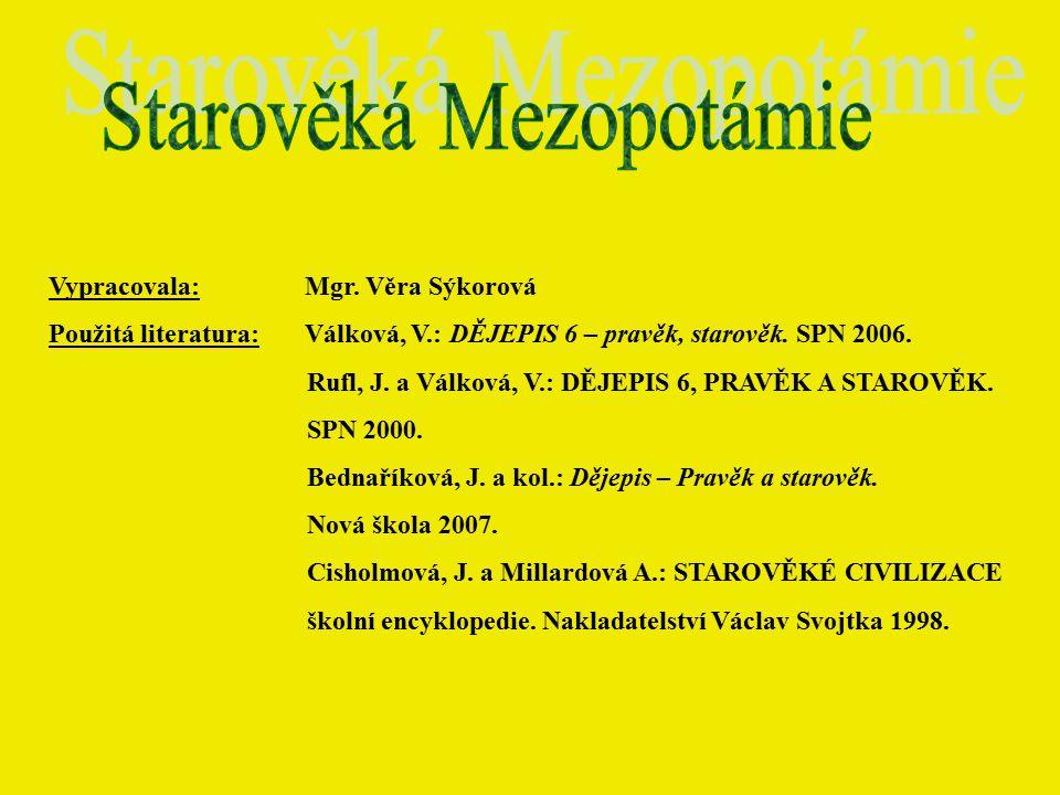Téma: Starověká Mezopotámie - 6.roč. Použitý software: držitel licence - ZŠ J.