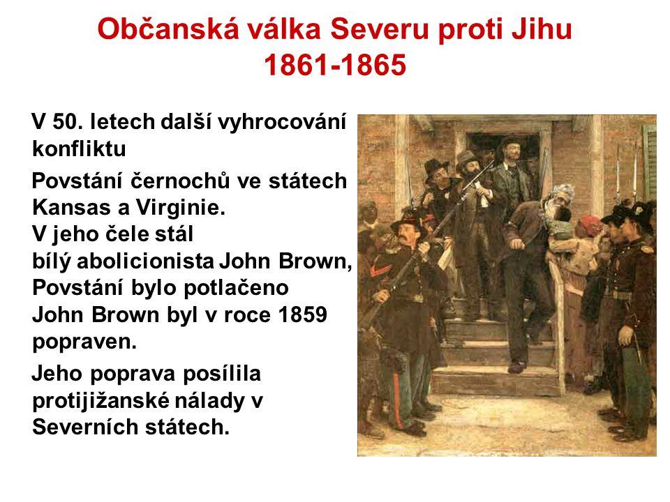 Občanská válka Severu proti Jihu 1861-1865 V 50.