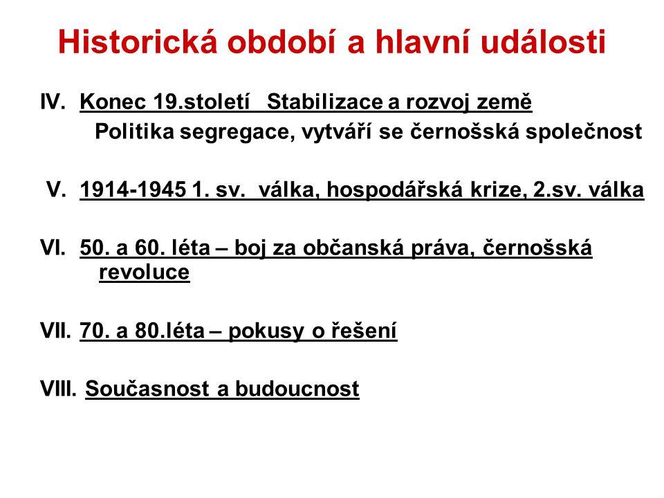 Historická období a hlavní události IV.