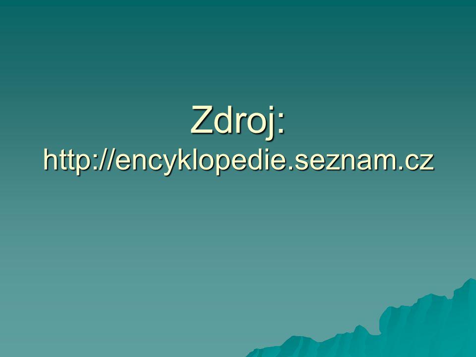 Zdroj: http://encyklopedie.seznam.cz