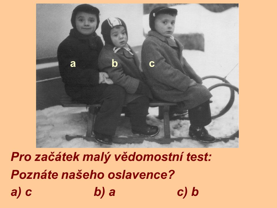 Správná odpověď: c) b abc