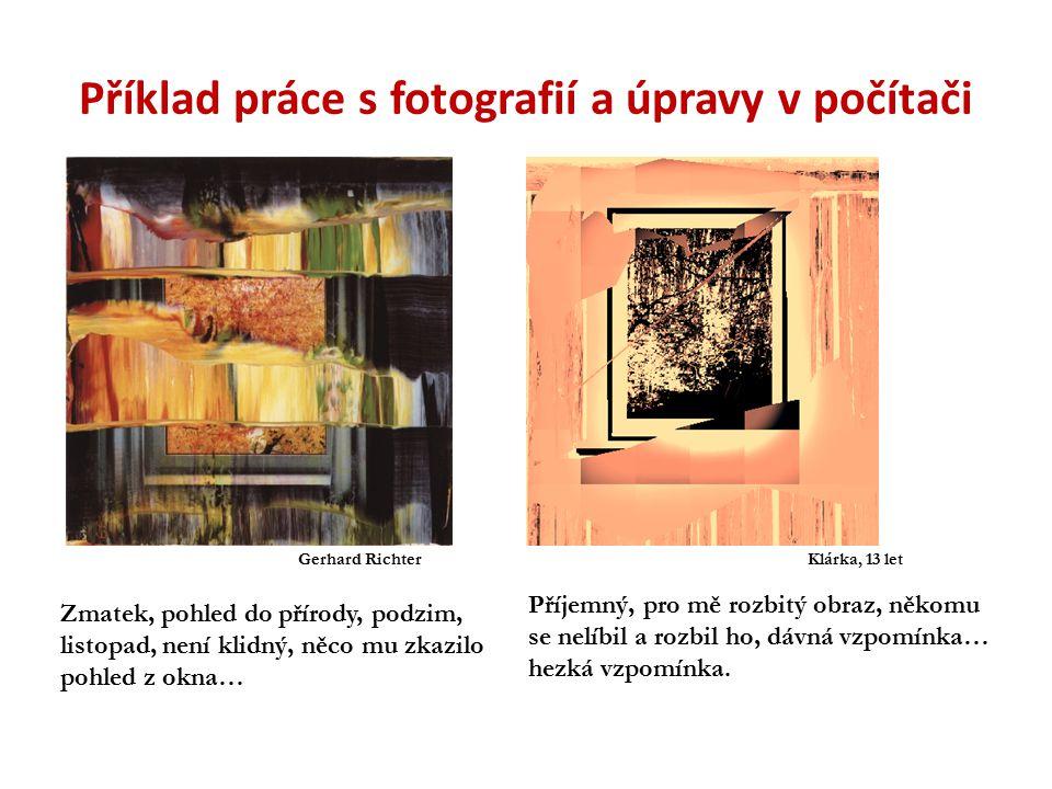 Příklad práce s fotografií a úpravy v počítači Příjemný, pro mě rozbitý obraz, někomu se nelíbil a rozbil ho, dávná vzpomínka… hezká vzpomínka. Zmatek