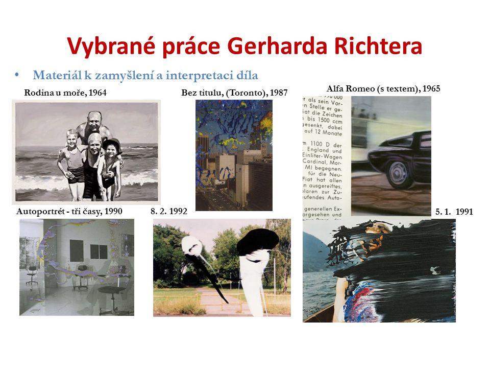 Vybrané práce Gerharda Richtera Materiál k zamyšlení a interpretaci díla Bez titulu, (Toronto), 1987 Autoportrét - tři časy, 19908. 2. 1992 5. 1. 1991