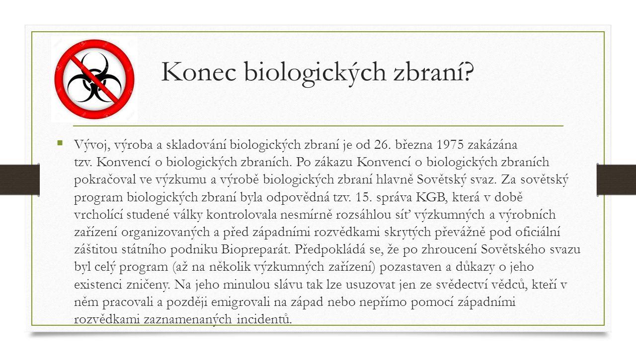 Konec biologických zbraní. Vývoj, výroba a skladování biologických zbraní je od 26.