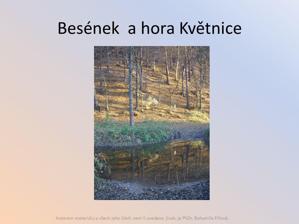 Besének a hora Květnice Autorem materiálu a všech jeho částí, není-li uvedeno jinak, je PhDr. Bohumila Fillová.