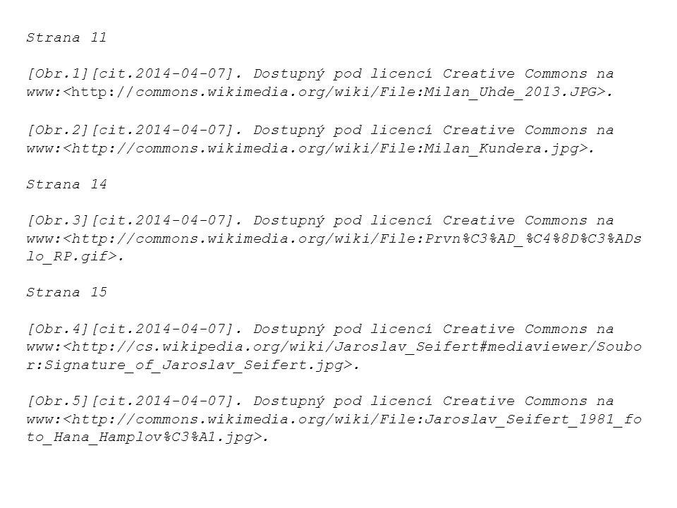 Strana 11 [Obr.1][cit.2014-04-07]. Dostupný pod licencí Creative Commons na www:. [Obr.2][cit.2014-04-07]. Dostupný pod licencí Creative Commons na ww