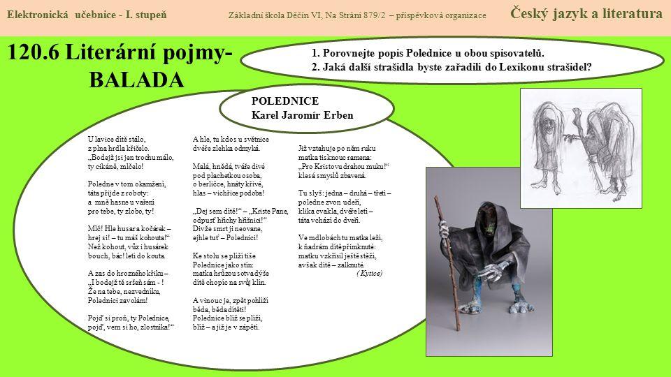 120.6 Literární pojmy- BALADA Elektronická učebnice - I. stupeň Základní škola Děčín VI, Na Stráni 879/2 – příspěvková organizace Český jazyk a litera