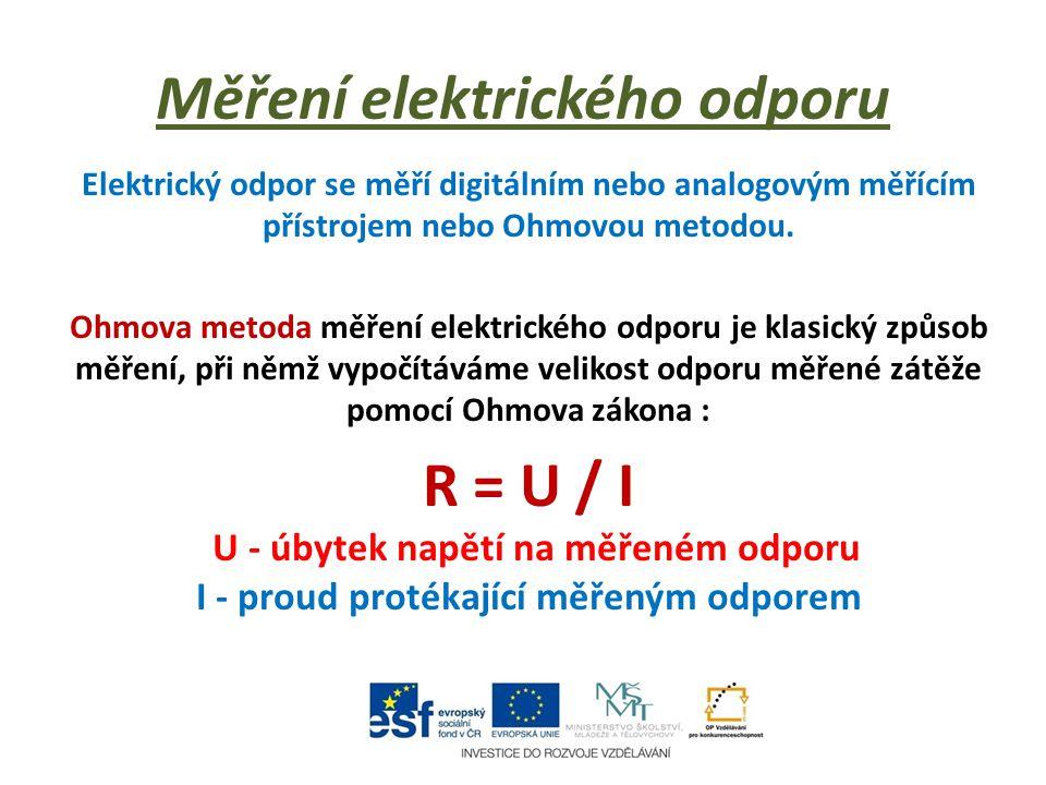 Příklad výpočtu elektrického odporu Příklad : Elektrickým obvodem prochází elektrický proud o velikosti 500 mA.