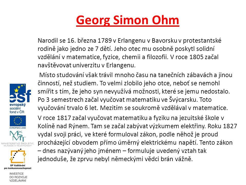 Georg Simon Ohm Narodil se 16.