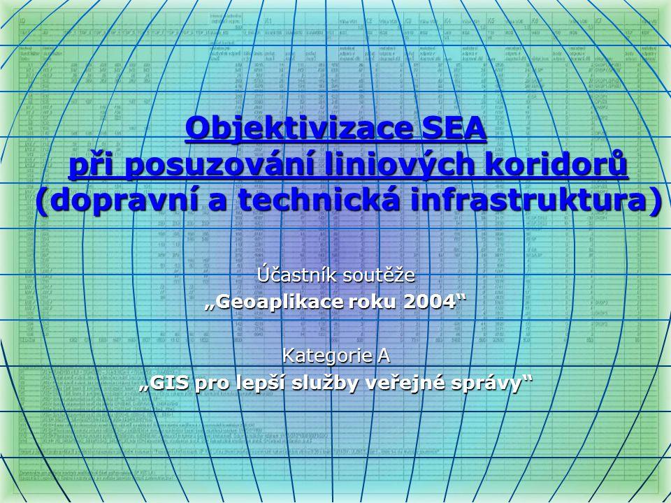 Objektivizace SEA při posuzování liniových koridorů (dopravní a technická infrastruktura) Cíl aplikace  slouží orgánu územního plánování (Liberecký kraj) k podpoře agend souvisejících s posuzováním záměru v oblasti dopravní a technické infrastruktury  ukázat, kde je s pomocí GIS veřejná správa schopna přesněji a rychleji poskytovat podporu územně plánovací činnosti Název aplikace