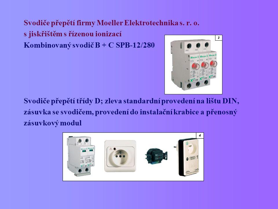 Svodiče přepětí firmy Moeller Elektrotechnika s. r. o. s jiskřištěm s řízenou ionizací Kombinovaný svodič B + C SPB-12/280 Svodiče přepětí třídy D; zl