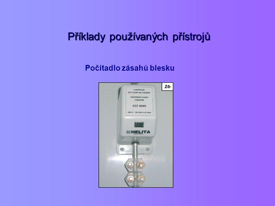 Příklady používaných přístrojů Příklady používaných přístrojů Počítadlo zásahů blesku