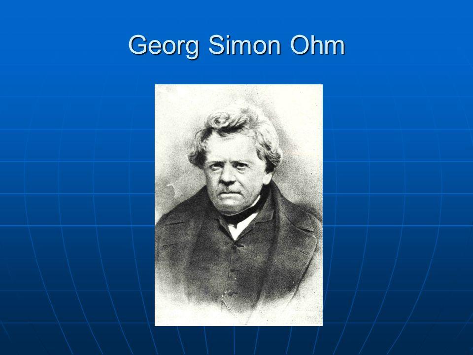 Georg Simon Ohm se narodil 16.března 1787 v bavorském Erlangenu.