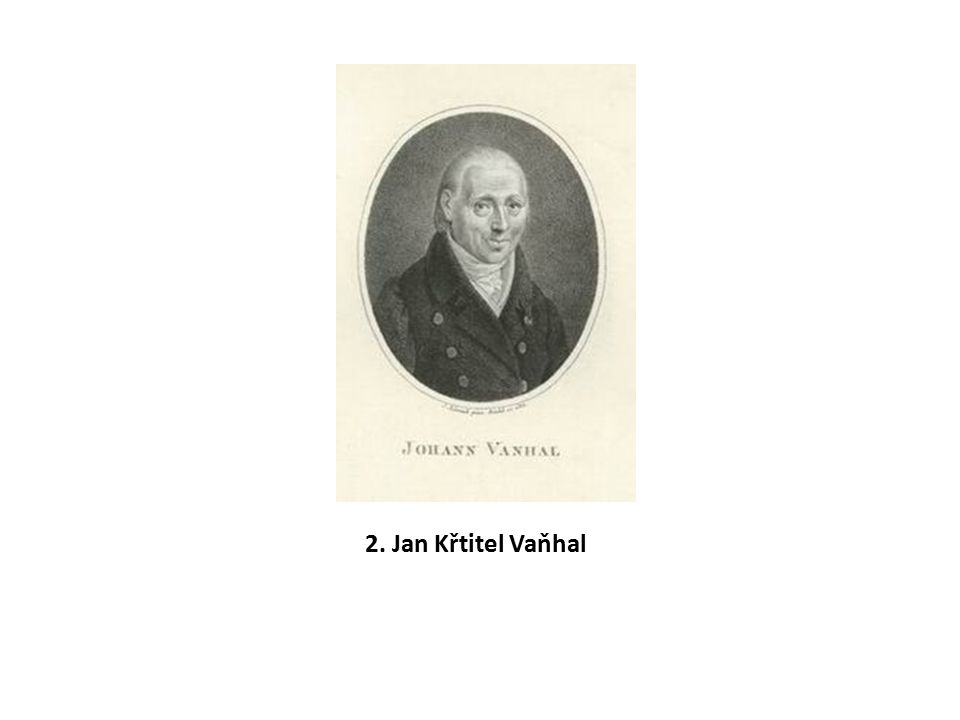 2. Jan Křtitel Vaňhal