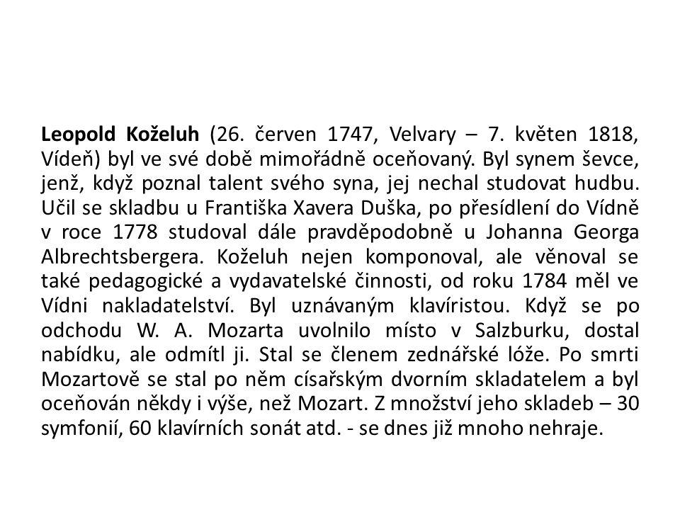 Leopold Koželuh (26.červen 1747, Velvary – 7.
