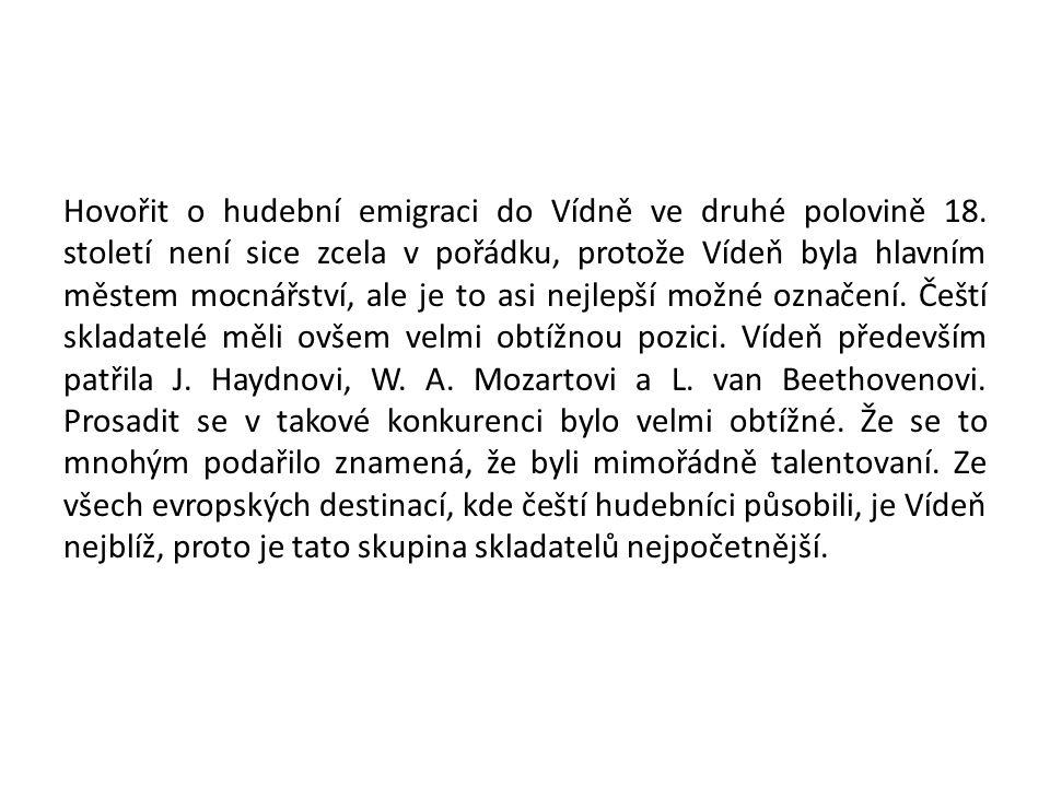 Hovořit o hudební emigraci do Vídně ve druhé polovině 18.
