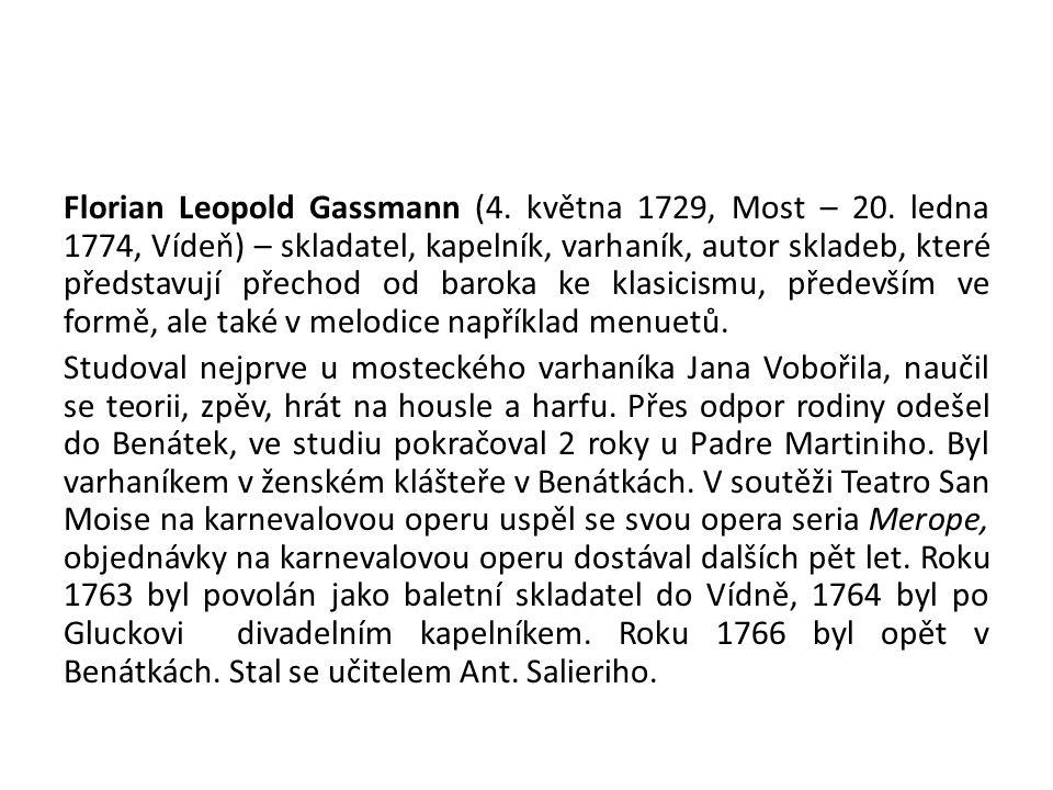 Florian Leopold Gassmann (4.května 1729, Most – 20.