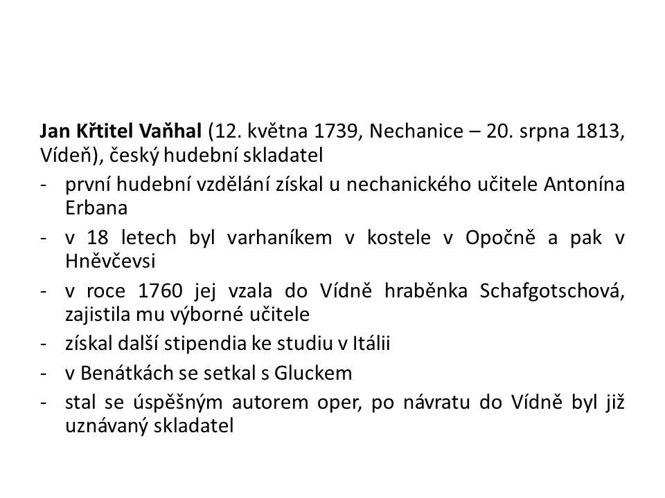 Jan Křtitel Vaňhal (12.května 1739, Nechanice – 20.