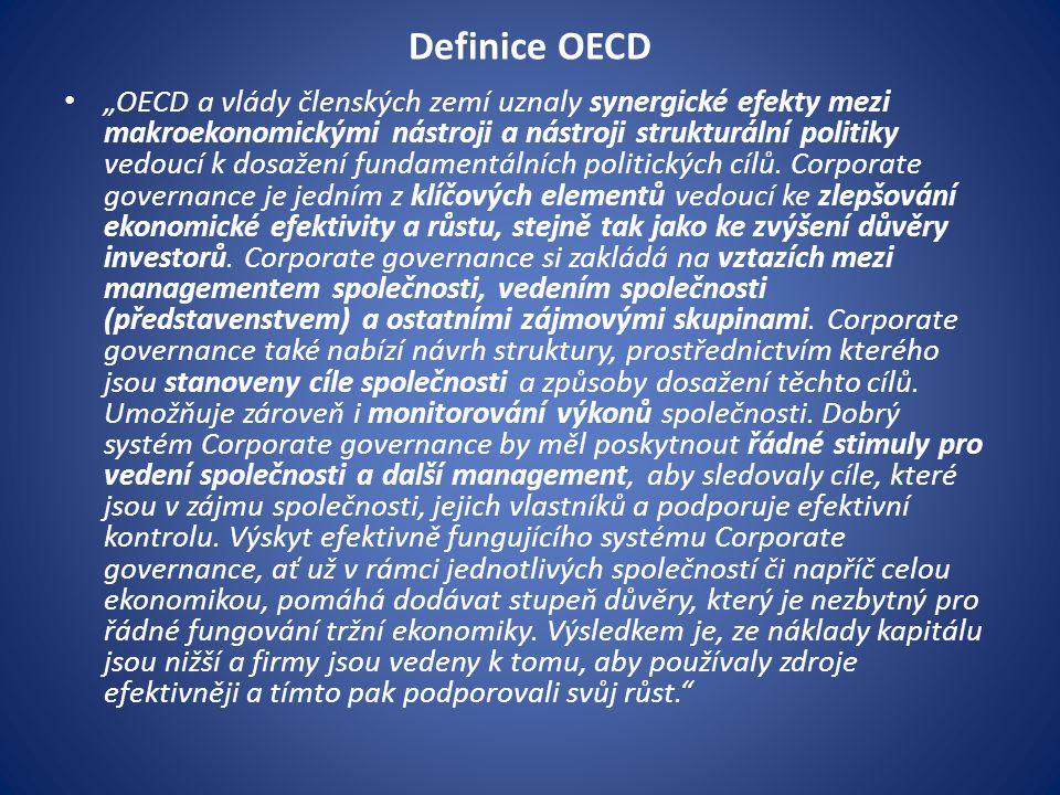 """Definice OECD """"OECD a vlády členských zemí uznaly synergické efekty mezi makroekonomickými nástroji a nástroji strukturální politiky vedoucí k dosažen"""