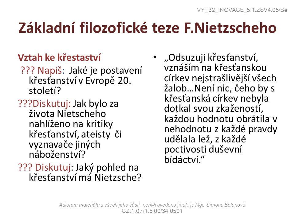Základní filozofické teze F.Nietzscheho Vztah ke křestaství .