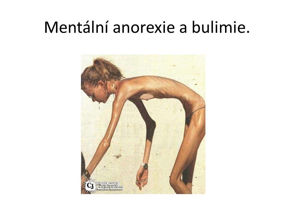 Mentální anorexie a bulimie.