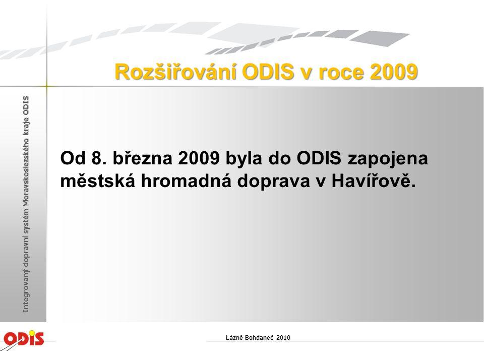Od 8. března 2009 byla do ODIS zapojena městská hromadná doprava v Havířově. Rozšiřování ODIS v roce 2009 Lázně Bohdaneč 2010 Integrovaný dopravní sys