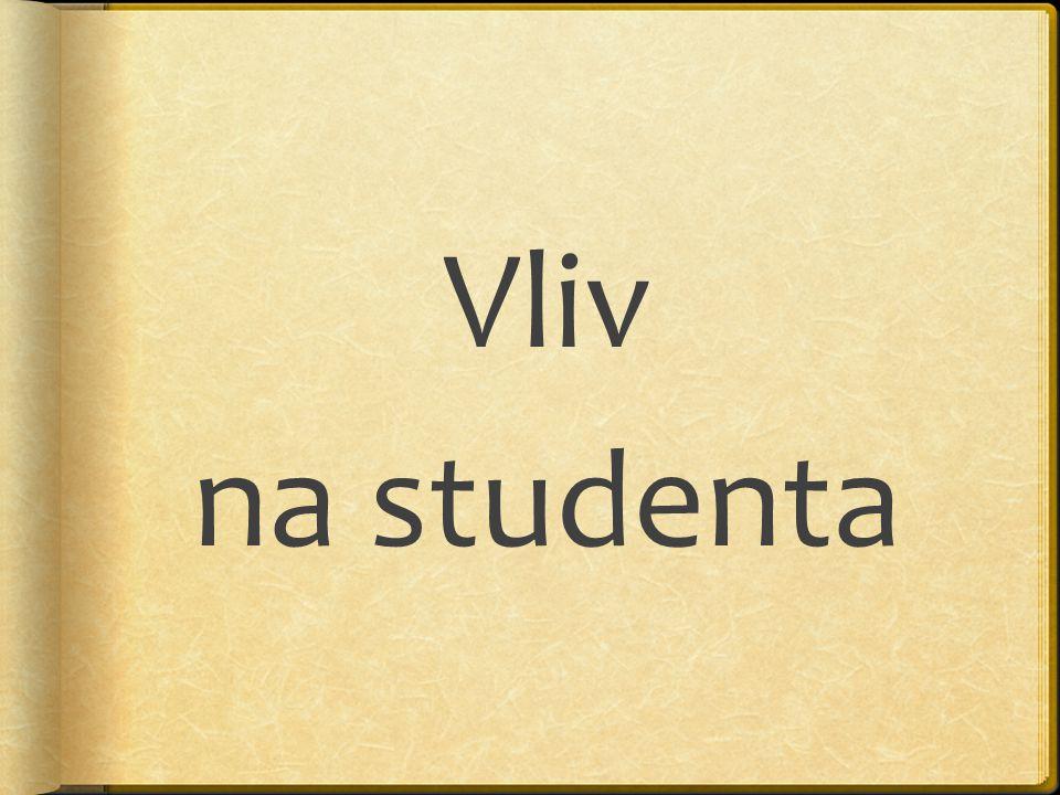 Vliv na studenta