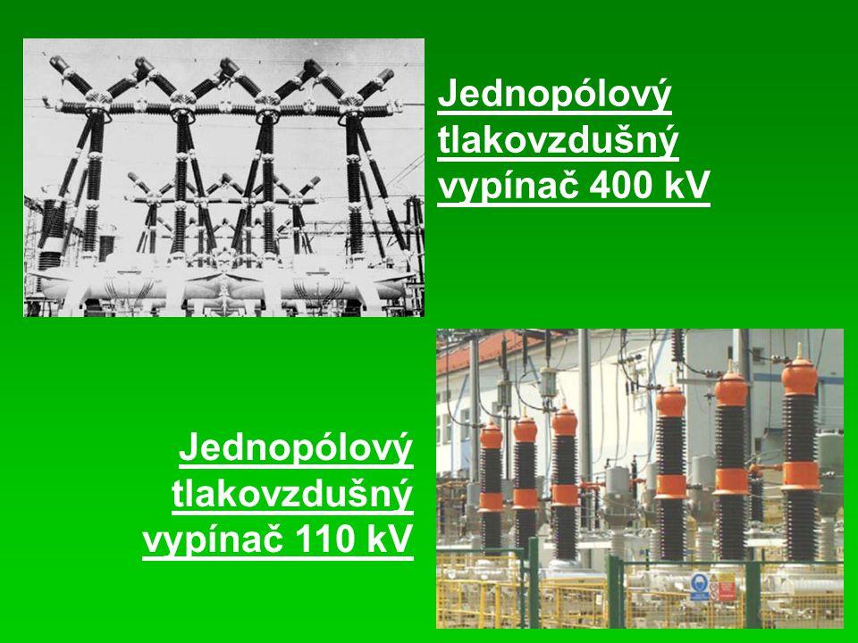 Jednopólový tlakovzdušný vypínač 400 kV Jednopólový tlakovzdušný vypínač 110 kV