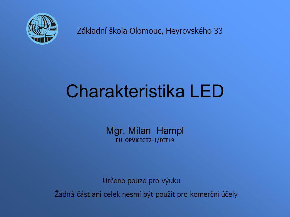 Charakteristika LED Mgr.