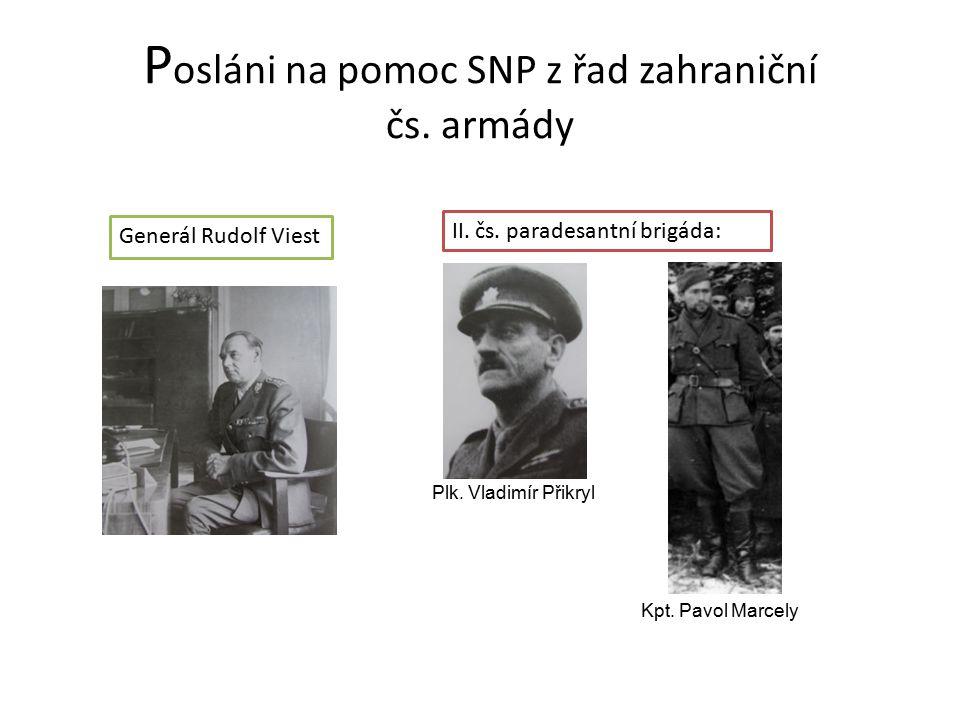 P osláni na pomoc SNP z řad zahraniční čs.armády Generál Rudolf Viest II.