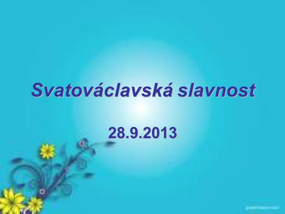 Svatováclavská slavnost 28.9.2013