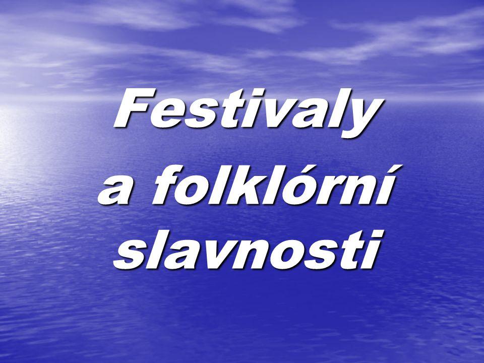 Festivaly a folklórní slavnosti