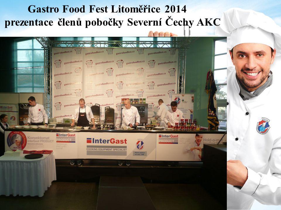 Gastro Food Fest Litoměřice 2014 prezentace členů pobočky Severní Čechy AKC