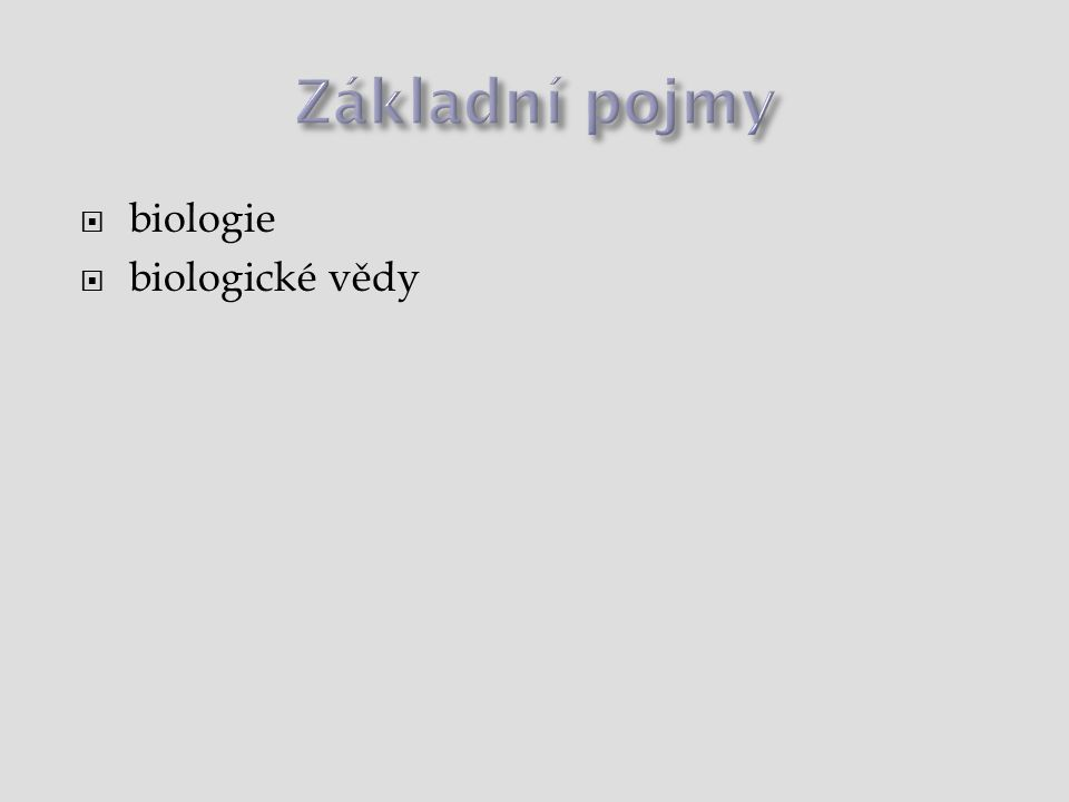  biologie  biologické vědy