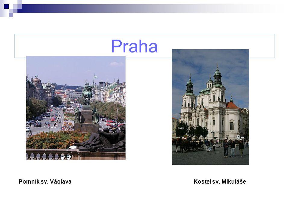 Praha Pomník sv. Václava Kostel sv. Mikuláše