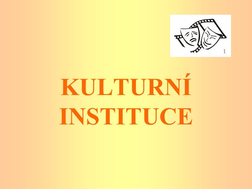 KULTURNÍ INSTITUCE 1