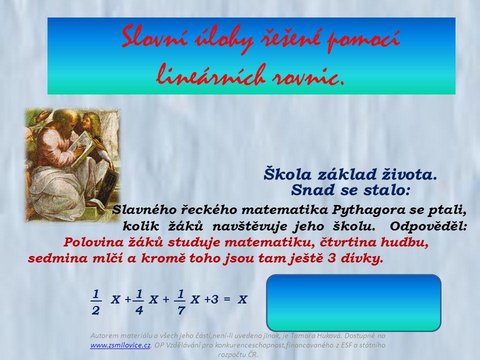 Slovní úlohy řešené pomocí lineárních rovnic. Škola základ života.