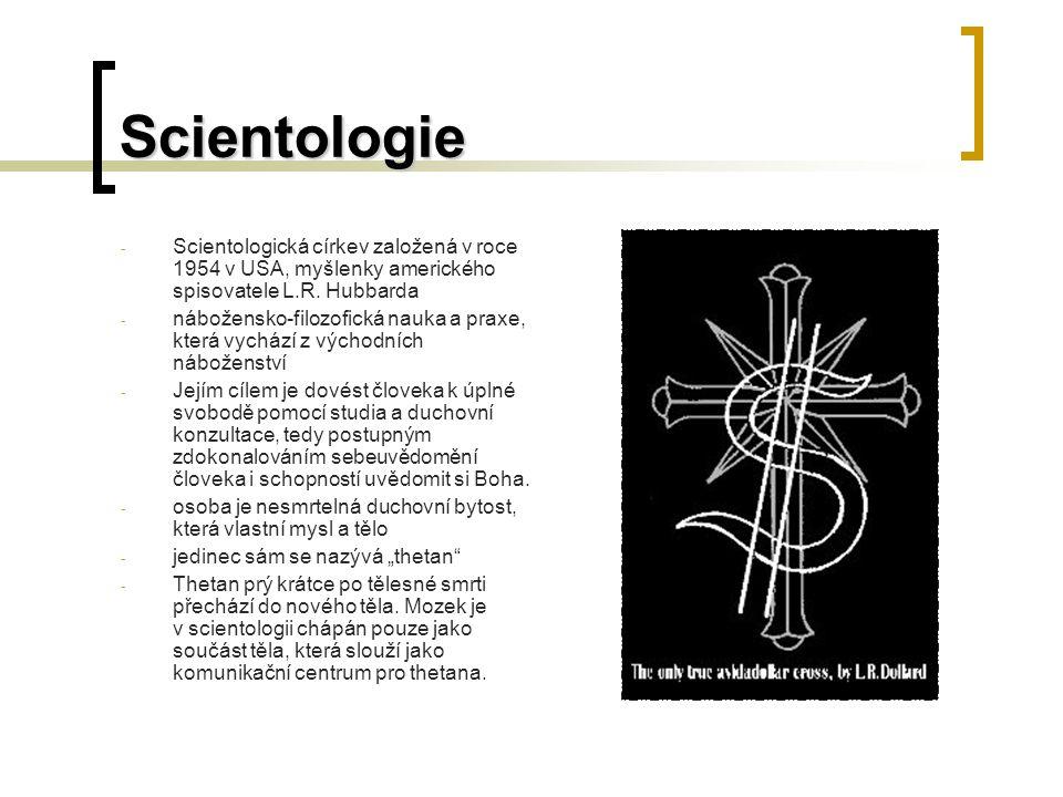 Scientologie - Scientologická církev založená v roce 1954 v USA, myšlenky amerického spisovatele L.R.