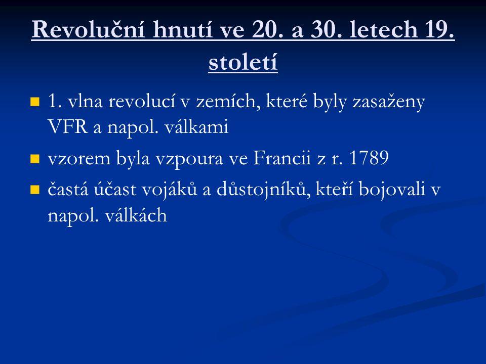 Revoluční hnutí ve 20.a 30. letech 19. století 1.