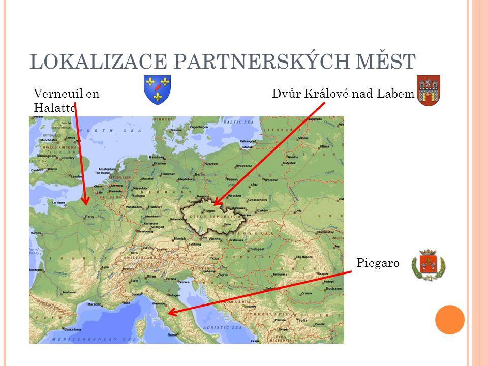 LOKALIZACE PARTNERSKÝCH MĚST Verneuil en Halatte Piegaro Dvůr Králové nad Labem