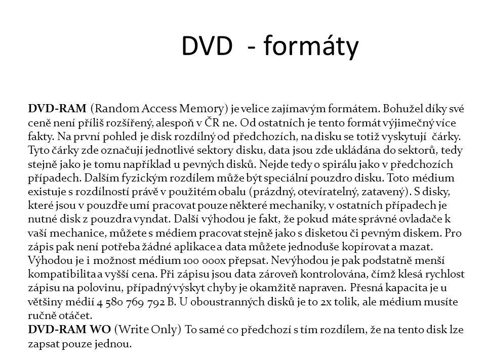 DVD - formáty DVD-RAM (Random Access Memory ) je velice zajímavým formátem.