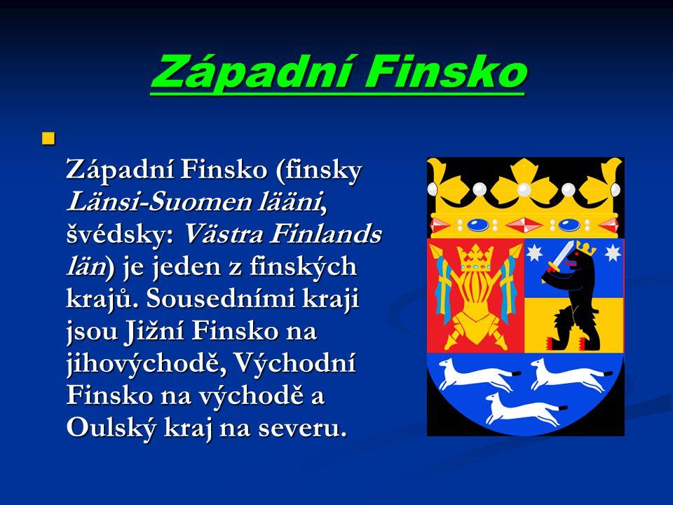 Západní Finsko Západní Finsko (finsky Länsi-Suomen lääni, švédsky: Västra Finlands län) je jeden z finských krajů. Sousedními kraji jsou Jižní Finsko