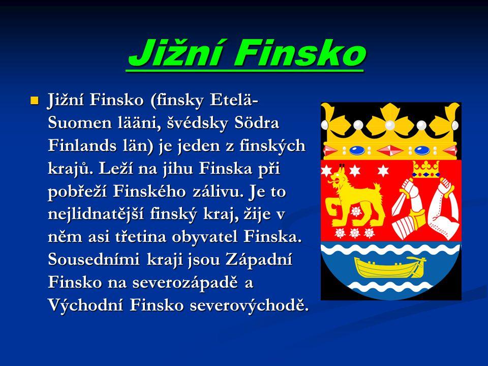 Jižní Finsko Jižní Finsko (finsky Etelä- Suomen lääni, švédsky Södra Finlands län) je jeden z finských krajů. Leží na jihu Finska při pobřeží Finského