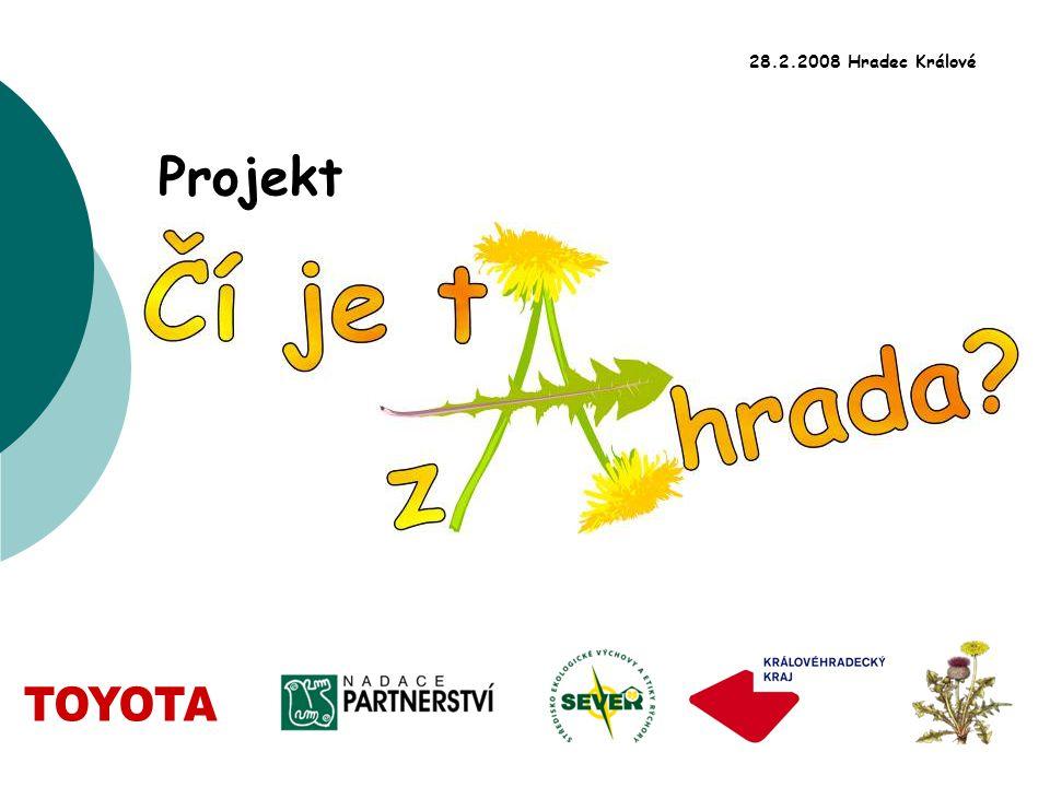 Projekt 28.2.2008 Hradec Králové