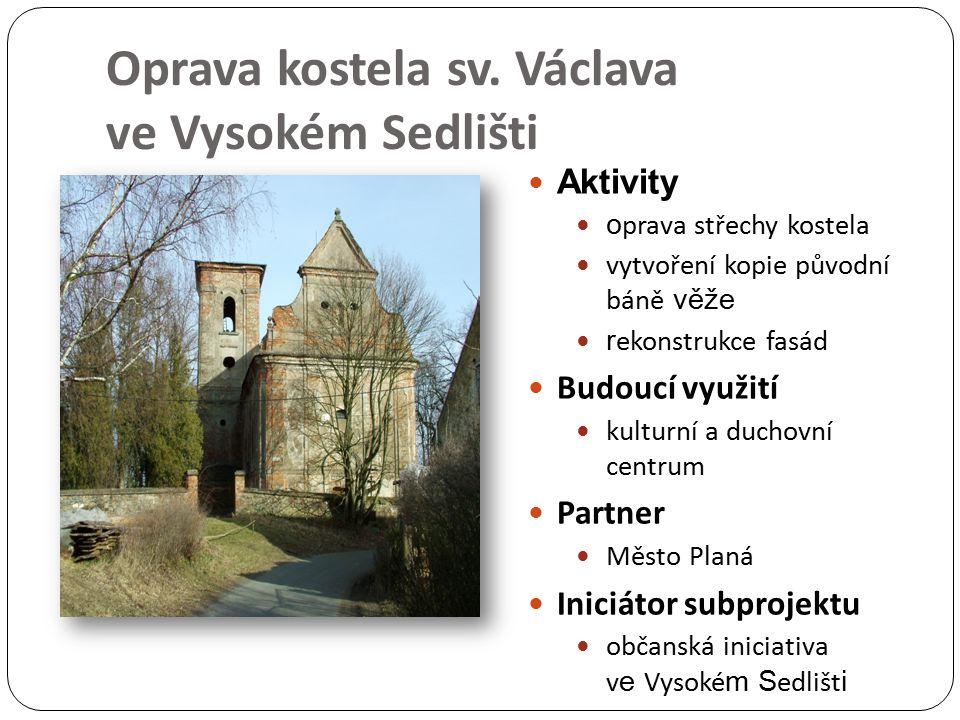 Oprava kostela sv. Václava ve Vysokém Sedlišti