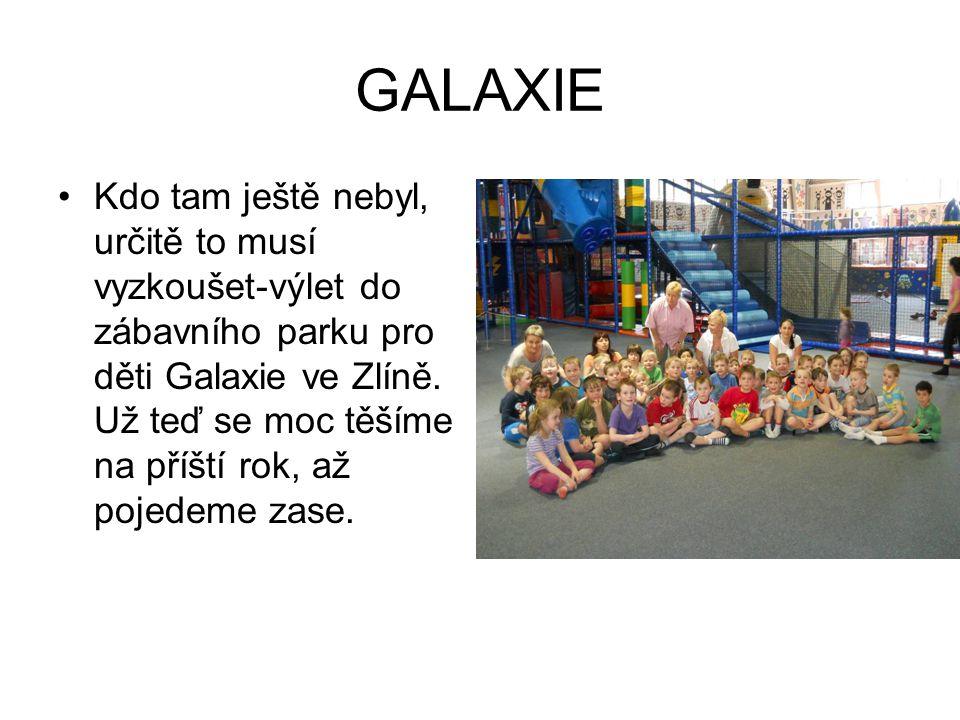 GALAXIE Kdo tam ještě nebyl, určitě to musí vyzkoušet-výlet do zábavního parku pro děti Galaxie ve Zlíně.